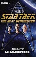 Star Trek - The Next Generation: Metamorphose - Jean Lorrah - E-Book