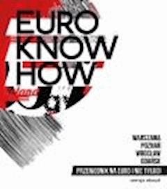 Przewodnik Euro know how - wersja polska - Opracowanie zbiorowe - ebook
