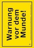 Warnung vor dem Munde! - René Sydow - E-Book