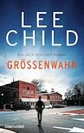 Größenwahn - Lee Child - E-Book