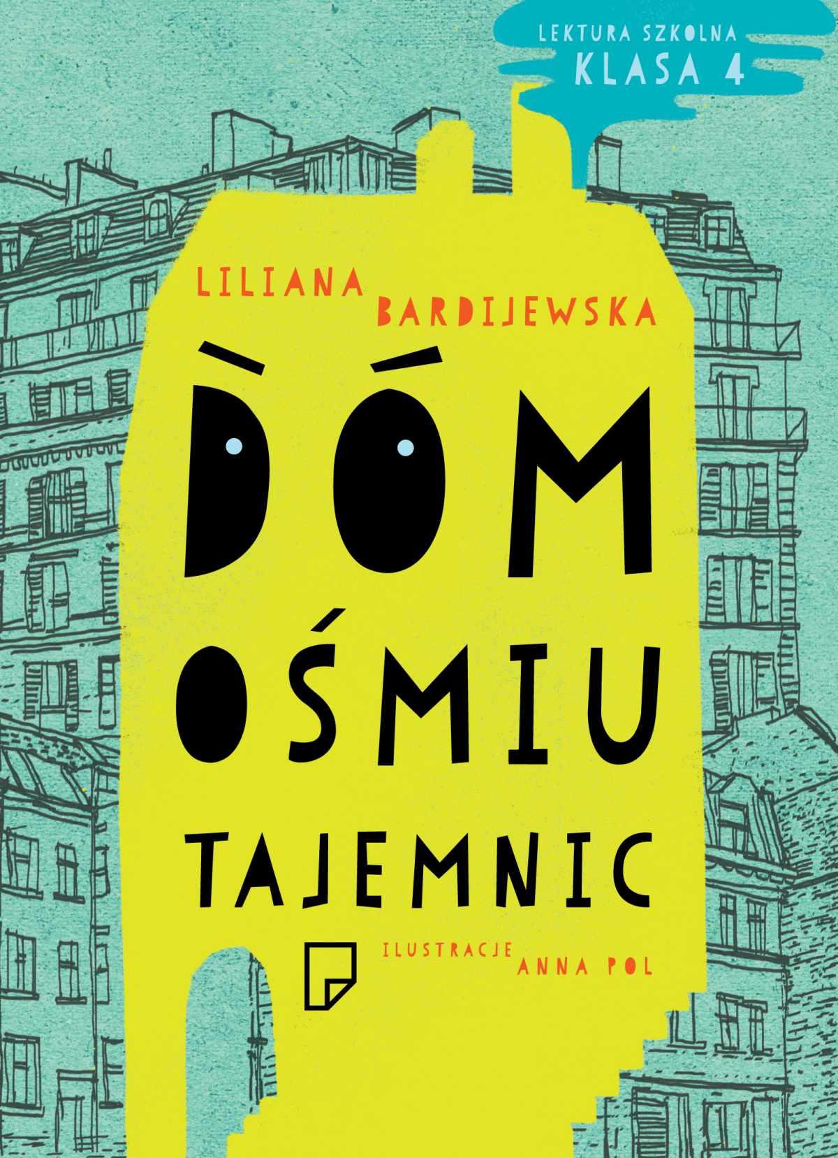 Dom ośmiu tajemnic - Tylko w Legimi możesz przeczytać ten tytuł przez 7 dni za darmo. - Liliana Bardijewska