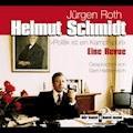 Helmut Schmidt. Politik ist ein Kampfsport - Jürgen Roth - Hörbüch