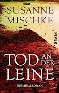Tod an der Leine - Susanne Mischke - E-Book