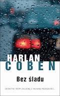 Bez śladu - Harlan Coben - ebook + audiobook