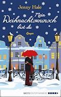 Mein Weihnachtswunsch bist du - Jenny Hale - E-Book