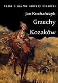 Grzechy Kozaków - Jan Kochańczyk - ebook