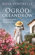 Ogród oleandrów - Rosa Ventrella - ebook