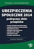 Ubezpieczenia społeczne 2014. Podręczny zbiór przepisów - Opracowanie zbiorowe - ebook