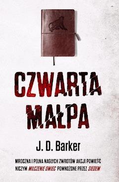 Czwarta małpa - J. D. Baker - ebook