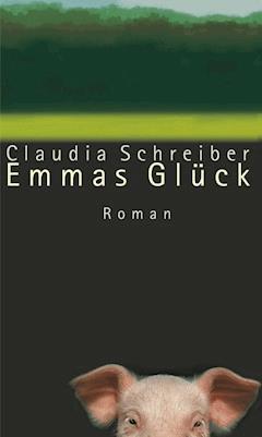 Emmas Glück - Claudia Schreiber - E-Book + Hörbüch