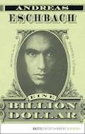 Eine Billion Dollar - Andreas Eschbach - E-Book