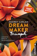 Dream Maker - Triumph - Audrey Carlan - E-Book
