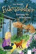 Eulenzauber (2). Rettung für Silberpfote - Ina Brandt - E-Book