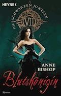 Blutskönigin - Anne Bishop - E-Book
