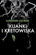 Kijanki i kretowiska - Aleksandra Zielińska - ebook