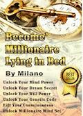 Become' Millionaire Lying in Bed - Milano - E-Book