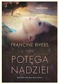 Potęga nadziei - Francine Rivers - ebook