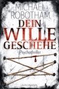Dein Wille geschehe - Michael Robotham - E-Book + Hörbüch