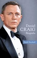 Daniel Craig. Biografia - Sarah Marshall - ebook