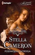 Podwójna intryga - Stella Cameron - ebook
