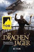 Der Drachenjäger - Die erste Reise ins Wolkenmeer - Bernd Perplies - E-Book