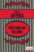 Todestango auf Mallorca - Roderic Jeffries - E-Book