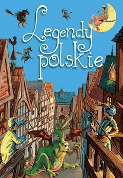 Legendy polskie - Elżbieta Safarzyńska - ebook