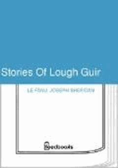 Stories Of Lough Guir - Joseph Sheridan Le Fanu - ebook