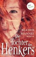 Die Tochter des Henkers - Beatrix Mannel - E-Book