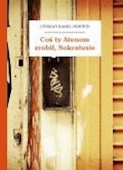 Coś ty Atenom zrobił, Sokratesie - Norwid, Cyprian Kamil - ebook