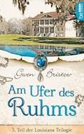Am Ufer des Ruhms - Gwen Bristow - E-Book