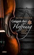 Geigen der Hoffnung - Titus Müller - E-Book