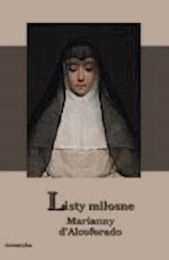 Listy miłosne Marianny d'Alcoforado - Marianna d'Alcoforado - ebook