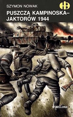 Puszcza Kampinoska - Jaktorów 1944 - Szymon Nowak - ebook