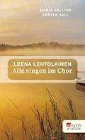 Alle singen im Chor - Leena Lehtolainen - E-Book