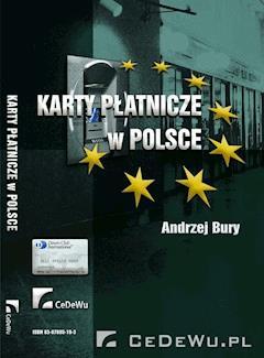 Karty płatnicze w Polsce - Andrzej Bury - ebook