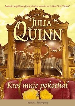 Ktoś mnie pokochał - Julia Quinn - ebook