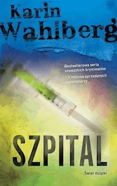 Szpital - Karin Wahlberg - ebook