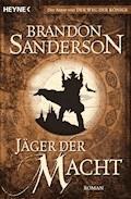 Jäger der Macht - Brandon Sanderson - E-Book