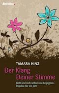 Der Klang Deiner Stimme - Tamara Hinz - E-Book