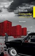 Czarna wołga - Przemysław Semczuk - ebook