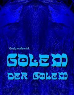 Golem - Der Golem - Gustaw Meyrink - ebook