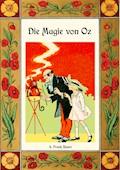 Die Magie von Oz - Die Oz-Bücher Band 13 - L. Frank Baum - E-Book