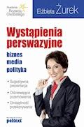 Wystąpienia Perswazyjne - Elżbieta Żurek - ebook