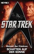 Star Trek: Schatten auf der Sonne - Michael Jan Friedman - E-Book
