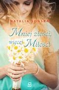 Mniej złości, więcej miłości - Natalia Sońska - ebook
