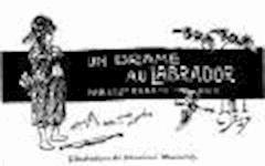 Un drame au Labrador - Vinceslas Eugène Dick - ebook