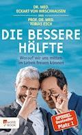 Die bessere Hälfte - Eckart von Hirschhausen - E-Book