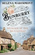 Bunburry - Murder at the Mousetrap - Helena Marchmont - E-Book
