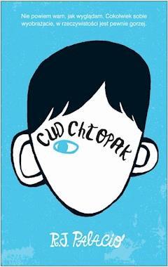 Cud chłopak - R. J. Palacio - ebook